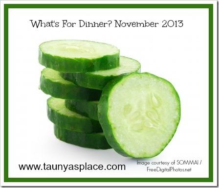 What's for Dinner? November 2013