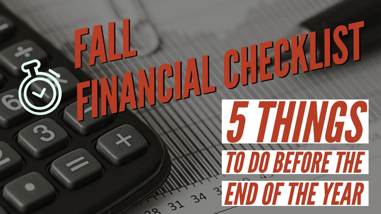Fall Financial Checklist
