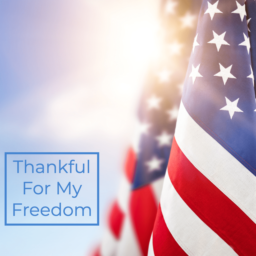 Thankful For My Freedom