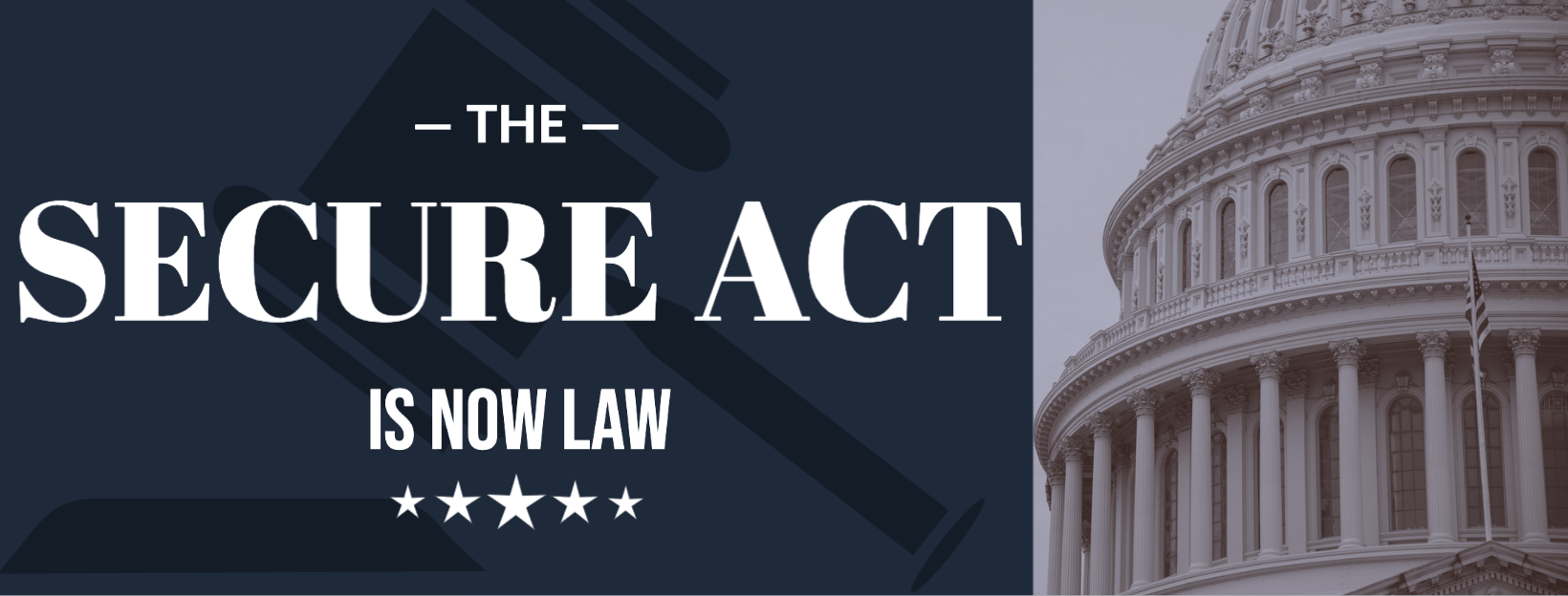 The Secure Act is Now Law