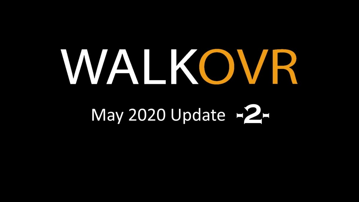WALKOVR 2020年2月UpdateXNUMX