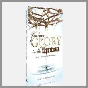 Finding Glory in the Thorns