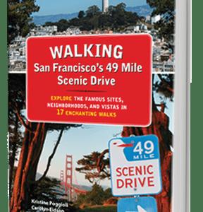 Walking San Francisco's 49 Mile Scenic Drive guidebook