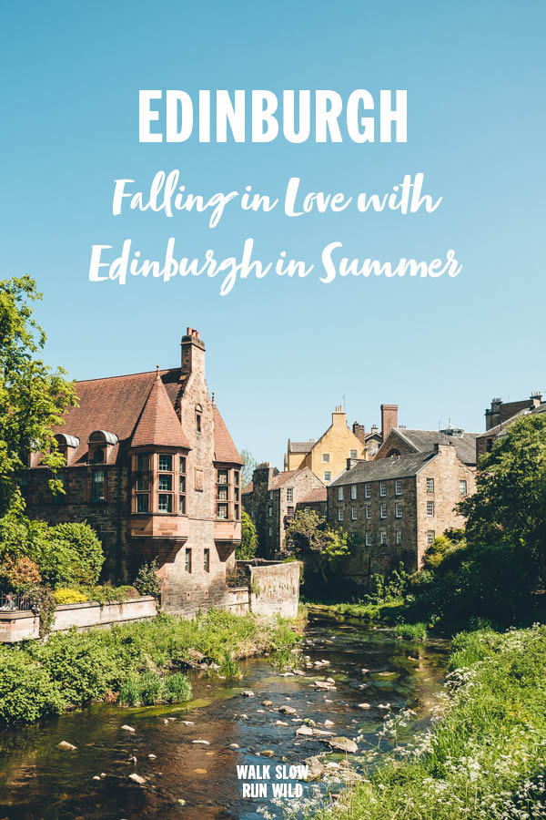 Edinburgh Falling in Love With Edinburgh in Summer Pinterest