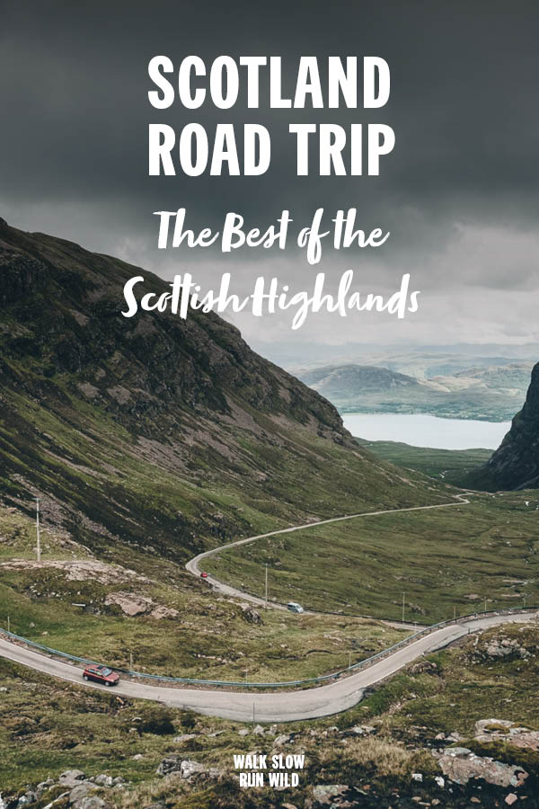 Scotland Road Trip The Best of the Scottish Highlands Pinterest