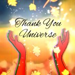Thank you universe for all my blessings