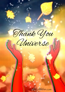 Thank you universe for all my many blessings