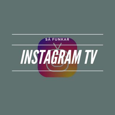 Vad är Instagram TV?