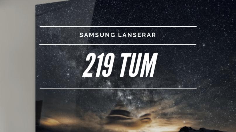 Samsung lanserar en tv på 219 tum – lagom ju!