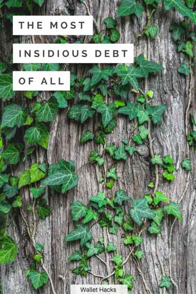 The sneakiest most insidious debt of all isn't what you think. It's not credit card debt. It's not student loans. It's something far more expensive.