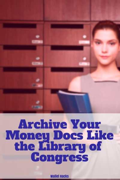 The Library of Congress is the nation's archivist, we borrow a few tips from them to help organize our own financial documents.