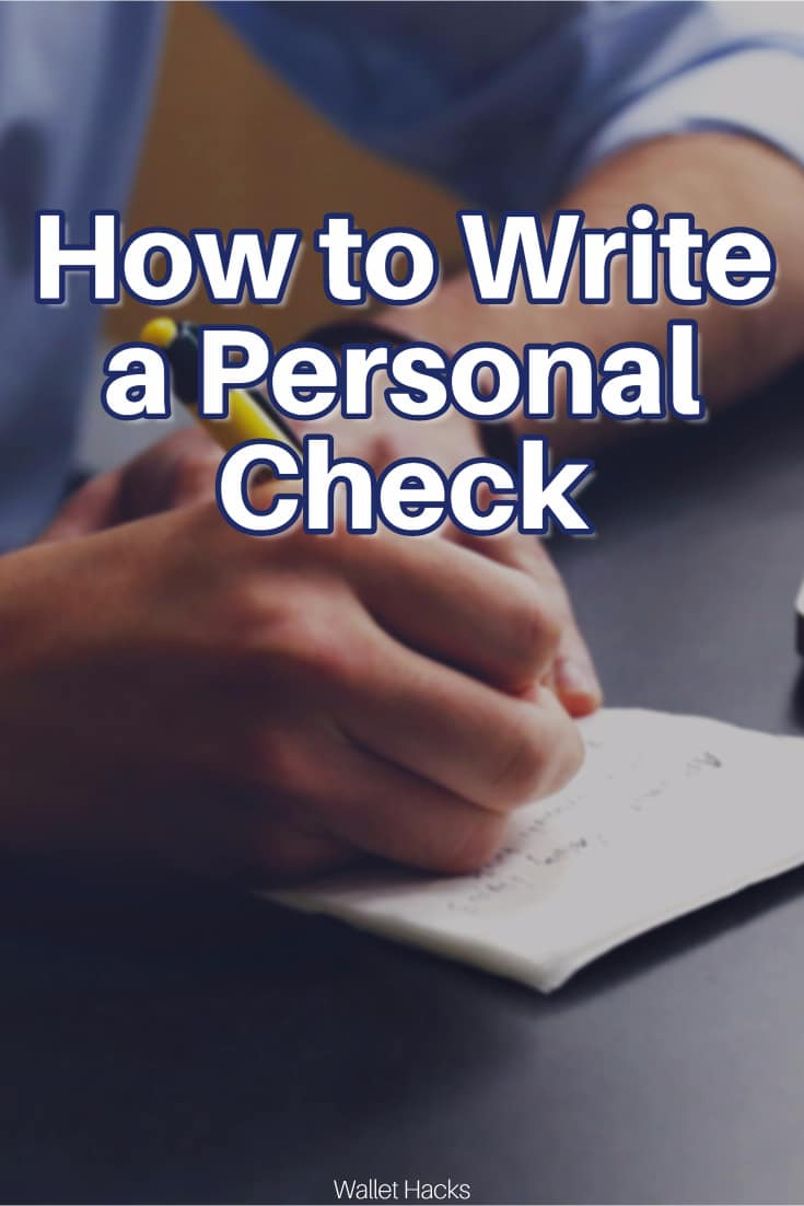 6 Easy Steps to How to Write a Personal Check