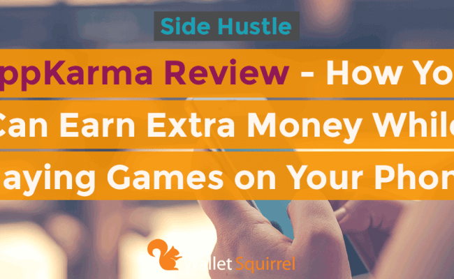 Appkarma Review How You Can Earn Extra Money While