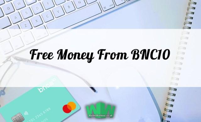 Free Money from BNC10