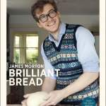 Giveaway: 'Brilliant Bread' by James Morton (Closes 2/9/15)