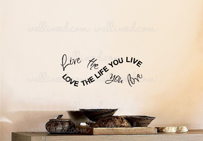 live the live you love