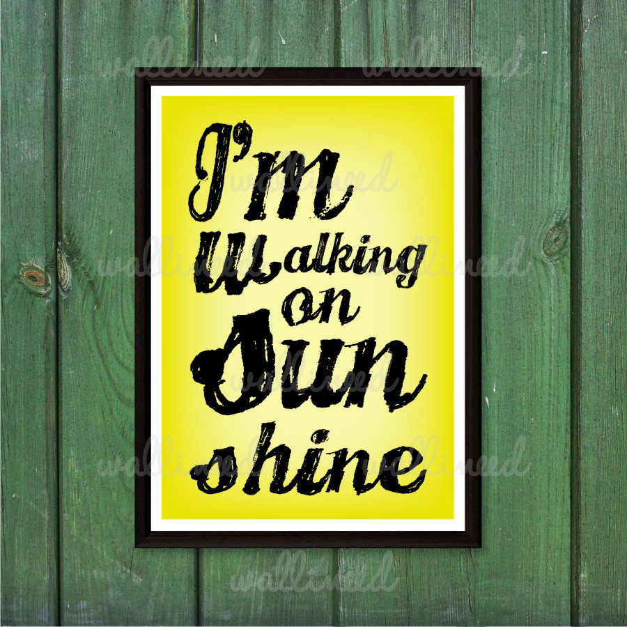 i m walking on sunshine poster