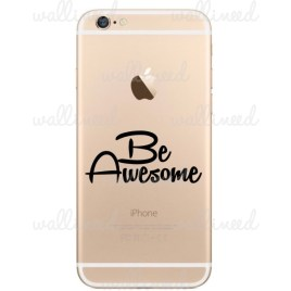 iphone 6 sticker Be Awesome