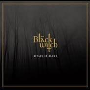 Blackwitch – Sealed In Blood