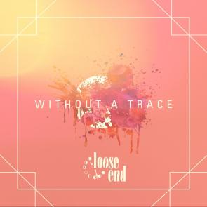 loose end - without a trace