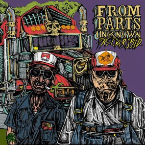 from parts unknown - trucker speed ep