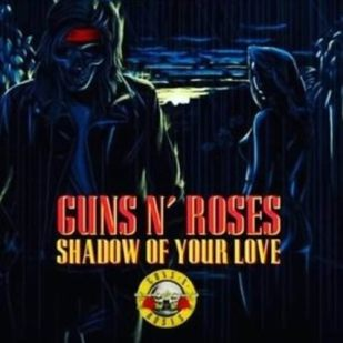 Shadow-Of-Your-Love-Guns-N--Roses-Universal-Music-Group-musicworx