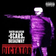 DARON MALAKIAN AND SCARS OF BRAODWAY – Dictator