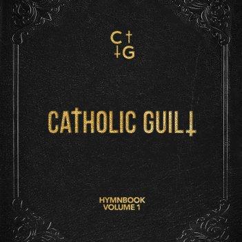 catholic guilt hymnbook vol 1