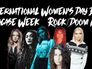 International Women's Day Band Showcase Week Doom/Rock