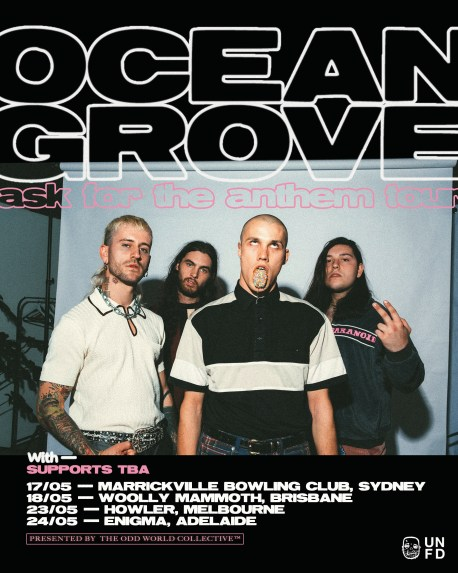 Ocean Grove - Ask For The Anthem Tour