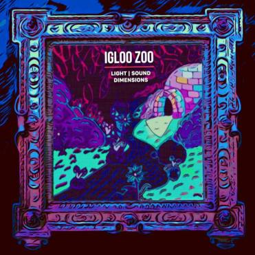 igloo zoo - light sound dimensions