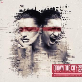 drown this city - alpha survivor