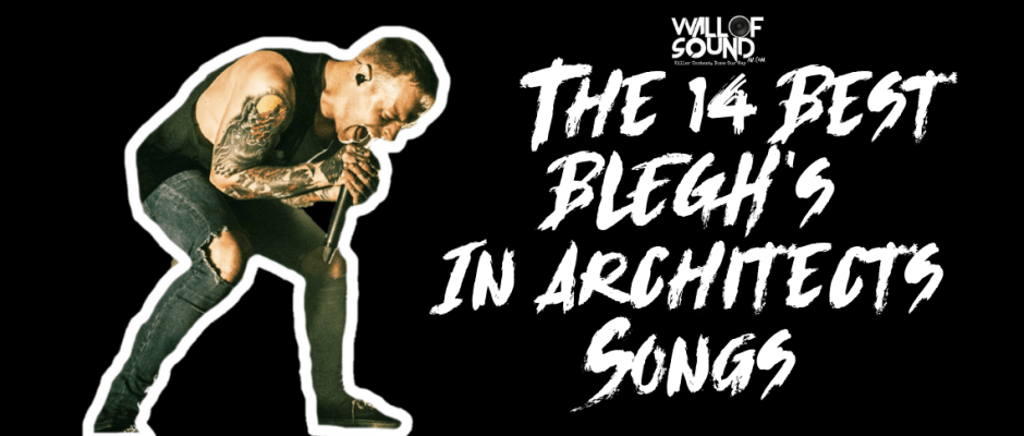 Architects BLEGHs!