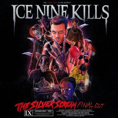ICE-NINE-KILLS silver scream final cut