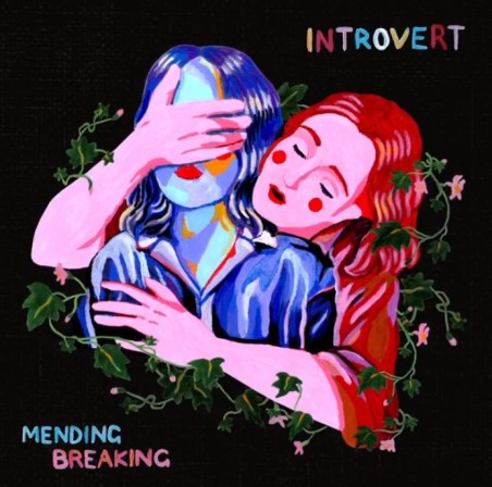 introvert - mending breaking