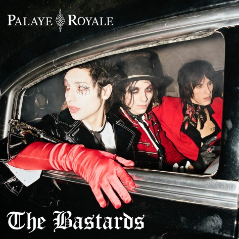 palaye royale the bastards