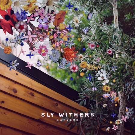 Sly Withers Gardens Album Cover