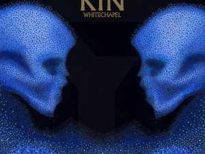 whitechapel - kin album