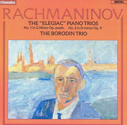 RACHMANINOV, Sergei (1873-1943) Trios élégiaques pour piano par le Trio Borodin