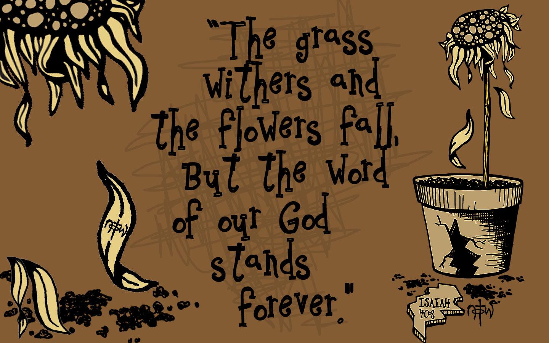 Isaiah 40 8 Wallpaper