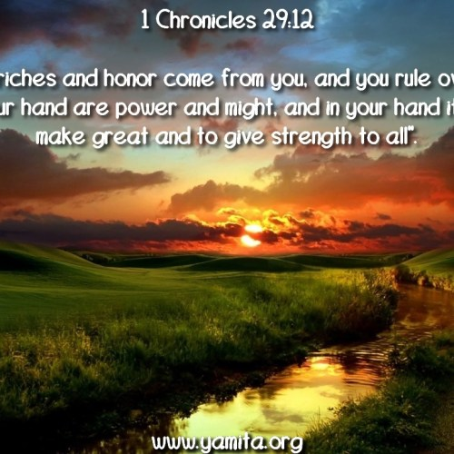 1 Chronicles 29:12 christian wallpaper free download. Use on PC, Mac, Android, iPhone or any device you like.