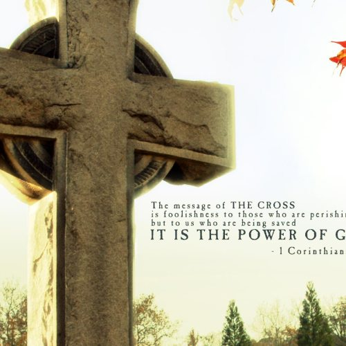 1 Corinthians 1:18 christian wallpaper free download. Use on PC, Mac, Android, iPhone or any device you like.