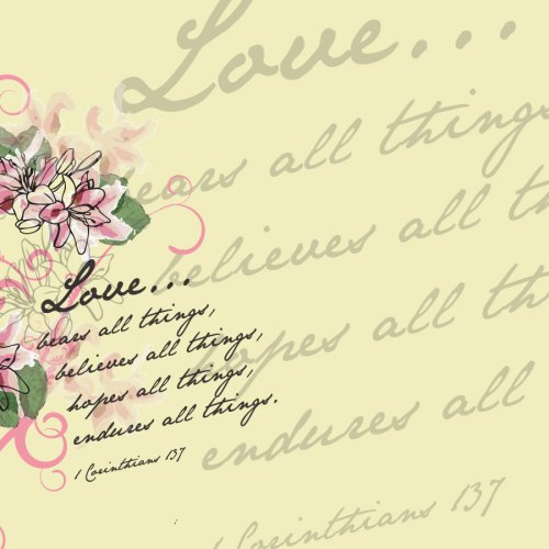 1 Corinthians 13:7 christian wallpaper free download. Use on PC, Mac, Android, iPhone or any device you like.