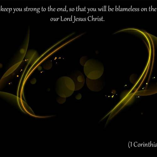 1 Corinthians 1:8 christian wallpaper free download. Use on PC, Mac, Android, iPhone or any device you like.