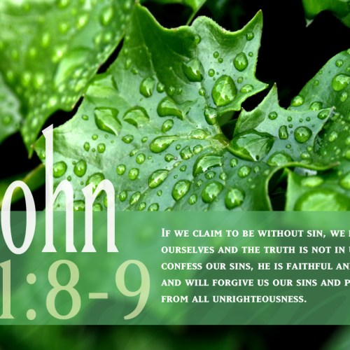 1 John 1:8-9 christian wallpaper free download. Use on PC, Mac, Android, iPhone or any device you like.