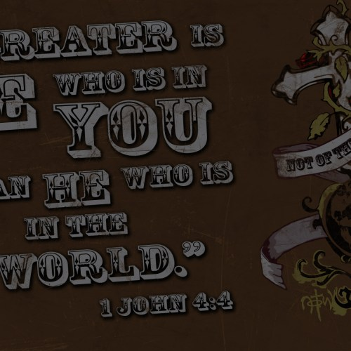 1 John 4:4 christian wallpaper free download. Use on PC, Mac, Android, iPhone or any device you like.