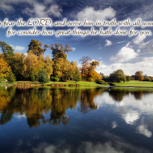 1 Samuel 12:24 christian wallpaper free download. Use on PC, Mac, Android, iPhone or any device you like.