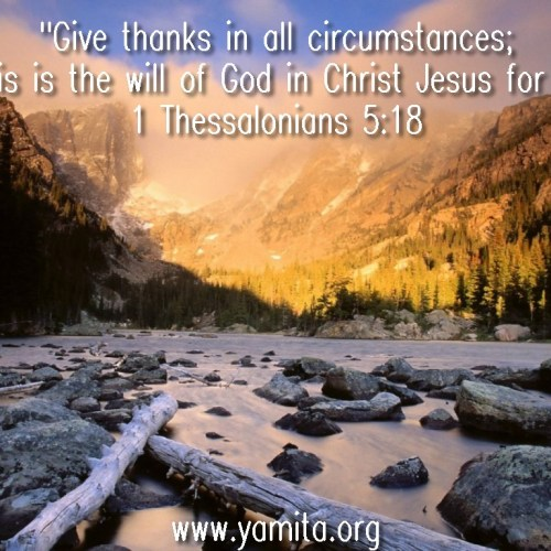 1 Thessalonians 5:18 christian wallpaper free download. Use on PC, Mac, Android, iPhone or any device you like.