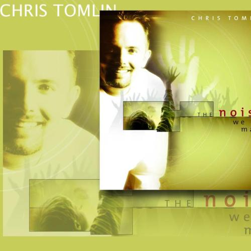 Chris Tomlin – The noise we make christian wallpaper free download. Use on PC, Mac, Android, iPhone or any device you like.