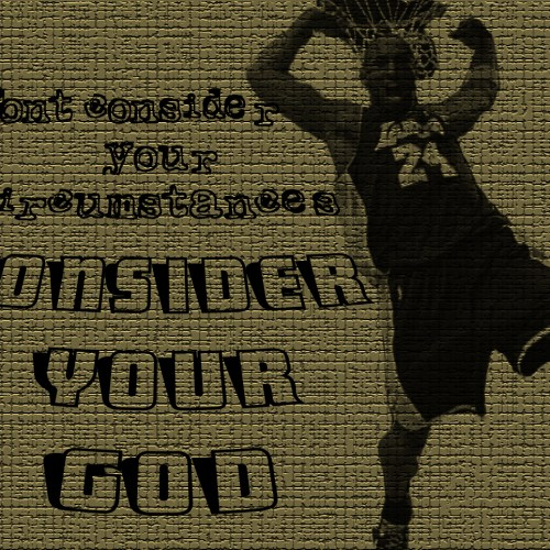 CONSIDER YOUR GOD christian wallpaper free download. Use on PC, Mac, Android, iPhone or any device you like.